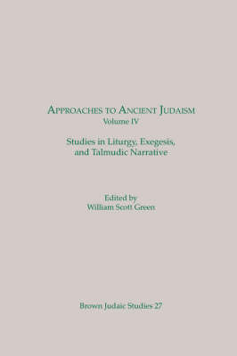 Approaches to Ancient Judaism, Volume IV
