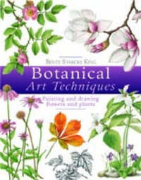 Botanical Art Techniques by Bente Starcke King image
