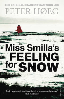 Miss Smilla's Feeling for Snow by Peter Hoeg image