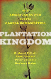 Plantation Kingdom by Richard Follett