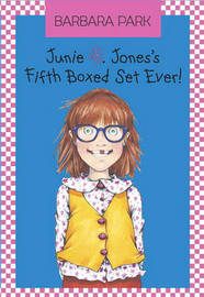 Junie B. Jones Fifth Boxed Set Ever! by Barbara Park