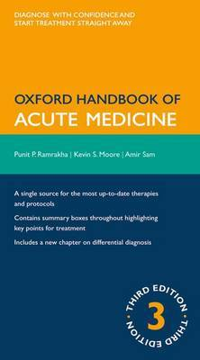 Oxford Handbook of Acute Medicine by Amir H Sam