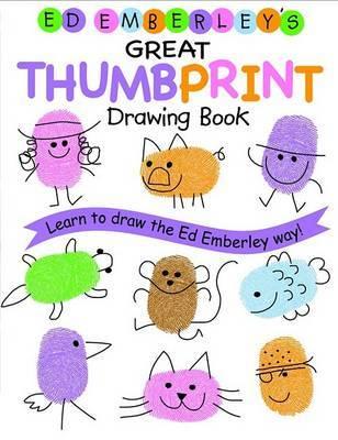 Ed Emberley Thumbprint Drawing Book by Ed Emberley