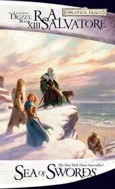 Forgotten Realms: Sea of Swords (Legend of Drizzt #13) by R.A. Salvatore