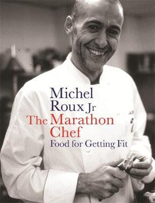 The Marathon Chef by Michel Roux image