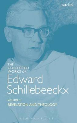 The Collected Works of Edward Schillebeeckx Volume 2 by Edward Schillebeeckx
