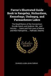 Farrar's Illustrated Guide Book to Rangeley, Richardson, Kennebago, Umbagog, and Parmachenee Lakes by Charles Alden John Farrar image