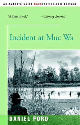 Incident at Muc Wa by Daniel Ford