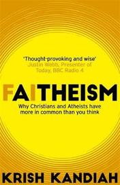 Faitheism by Krish Kandiah