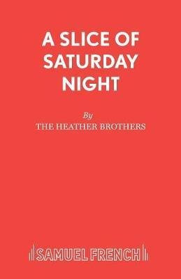 A Slice of Saturday Night by Neil Heather