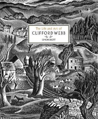 Life and Work of Clifford Webb by Simon Brett