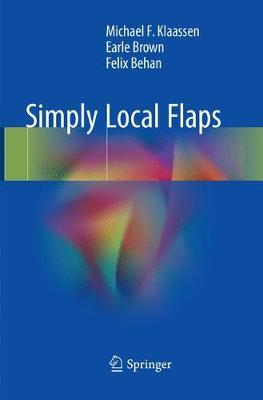 Simply Local Flaps by Michael F. Klaassen
