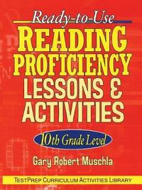 Ready-to-Use Reading Proficiency Lessons and Activities by Gary Robert Muschla