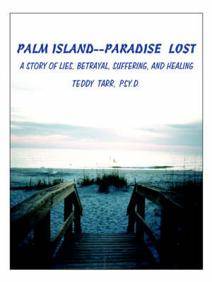 Palm Island--Paradise Lost by TEDDY TARR image