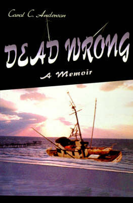 Dead Wrong by Carol Anderson image