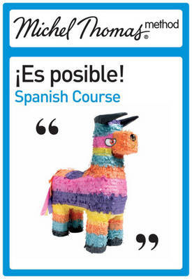 Es Posible! Spanish: The Michel Thomas Method by Paul Howard image