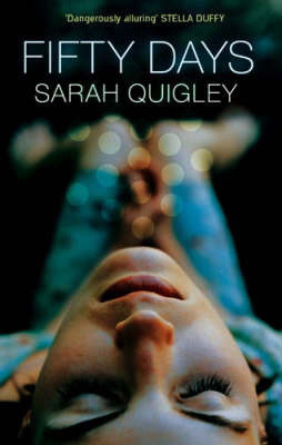 Fifty Days by Sarah Quigley