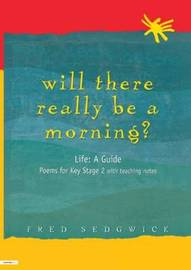Will There Really Be a Morning? by Fred Sedgwick