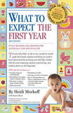 What to Expect the First Year [Third Edition] by Heidi E. Murkoff