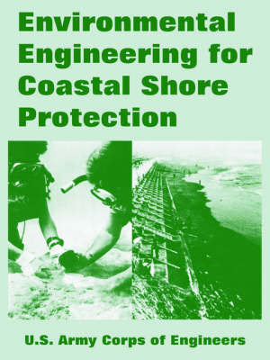 Environmental Engineering for Coastal Shore Protection by U.S. Army Corps of Engineers image
