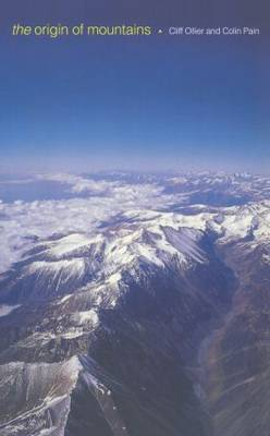 The Origin of Mountains by Cliff Ollier image