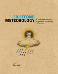30-Second Meteorology by Adam Scaife