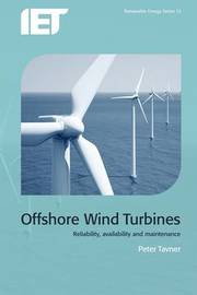 Offshore Wind Turbines by Peter J. Tavner