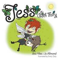 Jess the Goth Fairy by Jess Hiles
