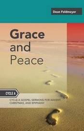 Grace and Peace by Dean Feldmeyer