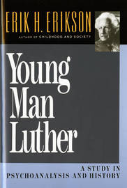 Young Man Luther by Erik H. Erikson