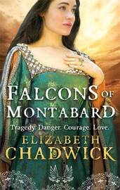 The Falcons Of Montabard by Elizabeth Chadwick image