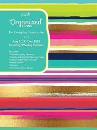 Posh: Organized Living 2017-2018 Weekly Diary by Andrews McMeel Publishing image