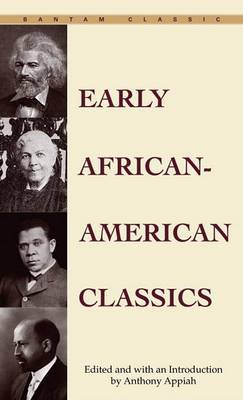 Early Africa-American Classics by Anthony Appiah