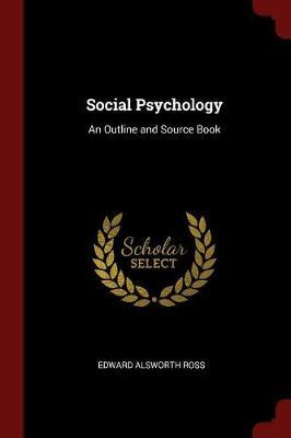 Social Psychology by Edward Alsworth Ross image