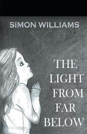 The Light from Far Below by Simon Williams image