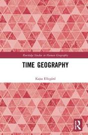 Thinking Time Geography by Kajsa Ellegard