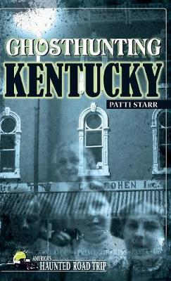 Ghosthunting Kentucky by Patti Acord Starr image