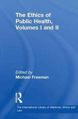 The Ethics of Public Health, Volumes I and II image
