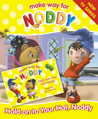 Hold on to Your Hat, Noddy: Complete & Unabridged by Enid Blyton image