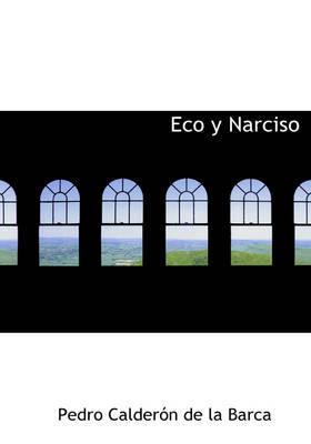 Eco y Narciso by Pedro Calderon de la Barca image
