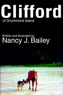Clifford of Drummond Island by Nancy J Bailey image