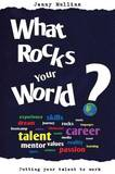 What Rocks Your World? by Jenny Mullins