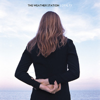 Loyalty (LP) by The Station Weather