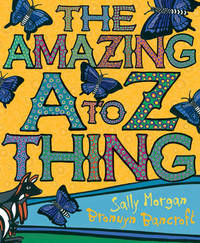 The Amazing A-Z Thing by Sally Morgan