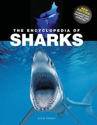 The Encyclopedia of Sharks by Steve Parker