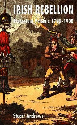 Irish Rebellion by S. Andrews