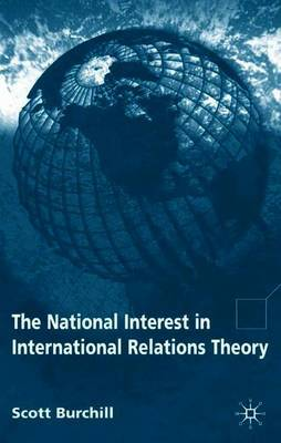 The National Interest in International Relations Theory by Scott Burchill image