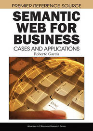 Semantic Web for Business by Roberto Garcia