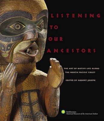 Listening to Our Ancestors by National Museum of the Indian