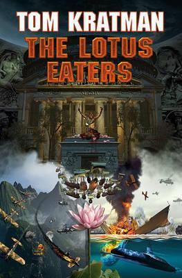 Lotus Eaters by Tom Kratman